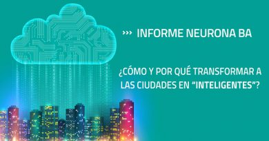 Informe Especial Smart Cities - Neurona Ba